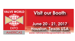 Valve World 20 – 21 Giugno 2017 Houston, Texas