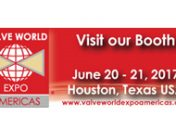 Valve World 20 – 21 June 2017 Houston, Texas