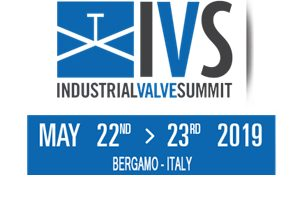 Industrial Valve Summit | MAY 22nd – 23rd 2019